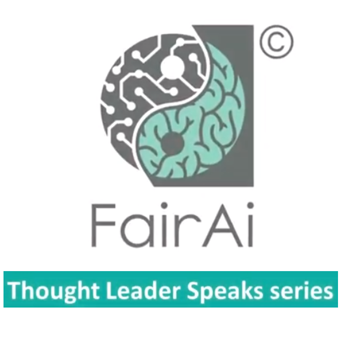 Fair AI Thought Leader Speaks Series