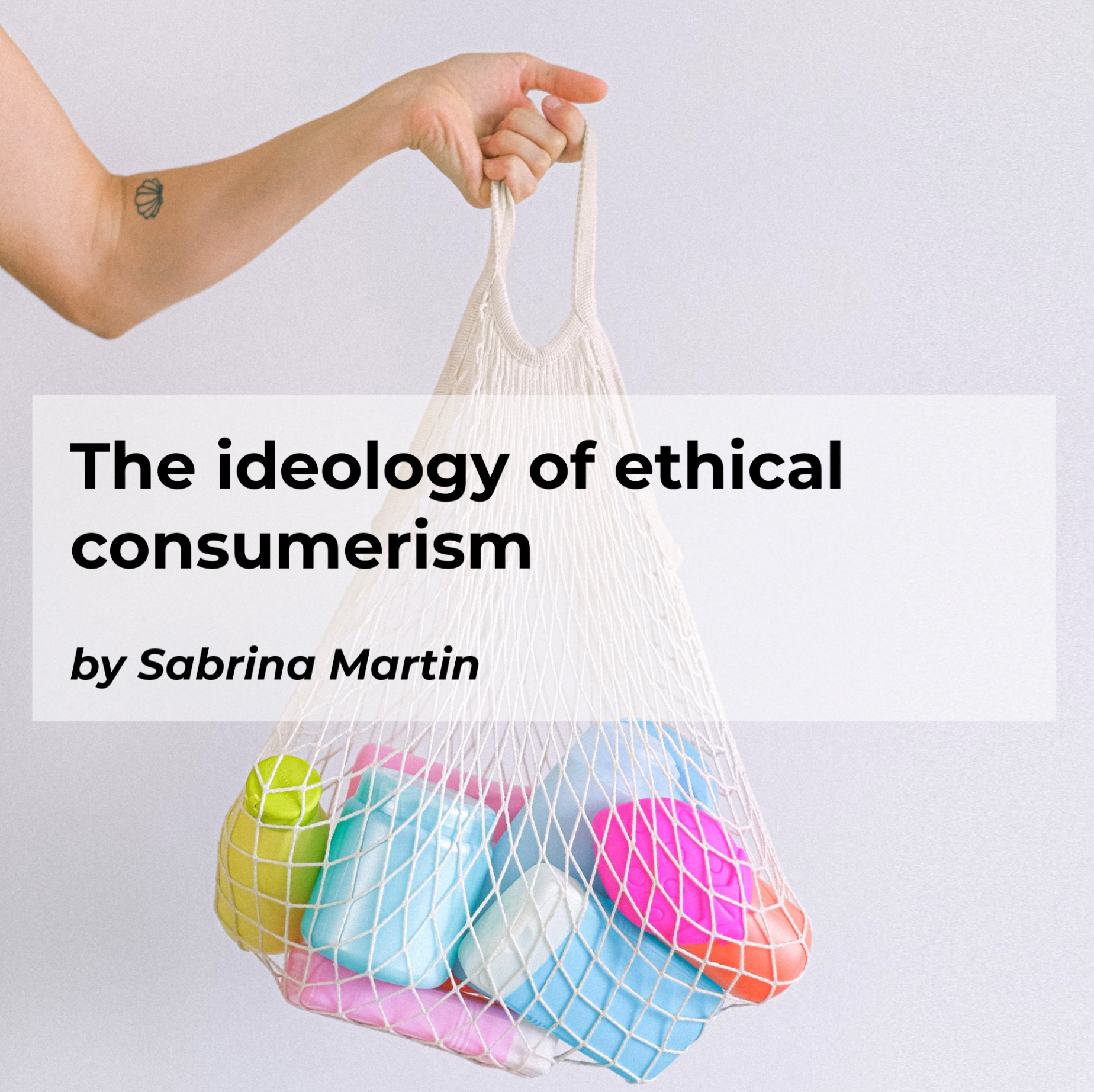 The ideology of ethical consumerism