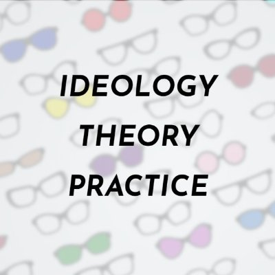 Ideology Theory Practice Editorial Team